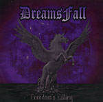 Dreams Fall - Freedom's Calling