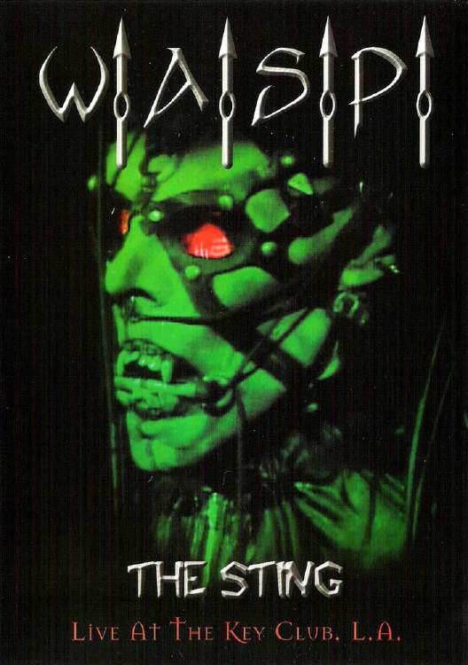 W.A.S.P. - The Sting - Live at the Key Club, L.A.
