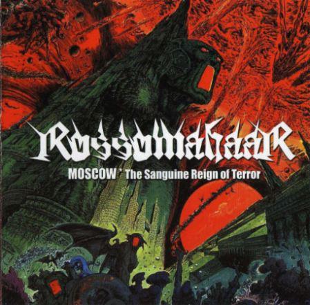 Rossomahaar - Moscow (The Sanguine Reign of Terror)