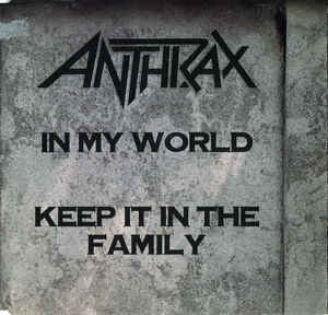 Anthrax - In My World