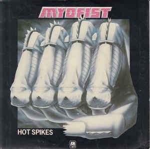 Fist - Hot Spikes