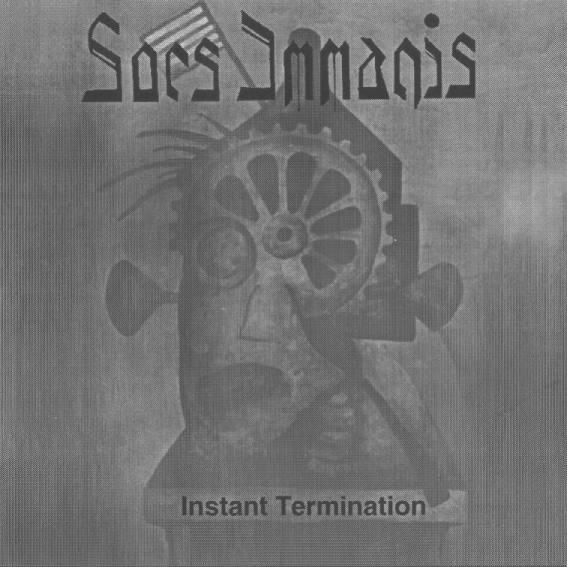 Sors Immanis - Instant Termination