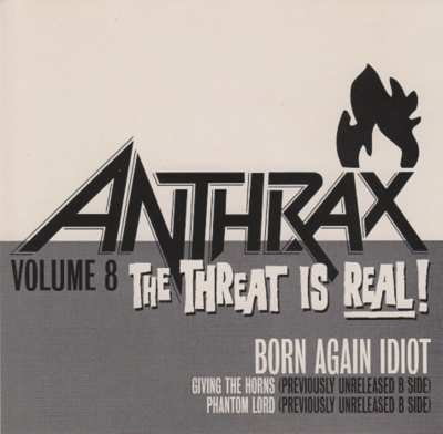 Anthrax - Born Again Idiot
