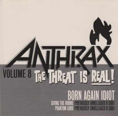 Anthrax - Born Again Idiot