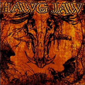 Hawg Jaw - Don't Trust Nobody