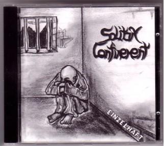 Solitary Confinement - Einzelhaft