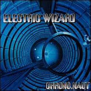 Electric Wizard - Chrono.naut