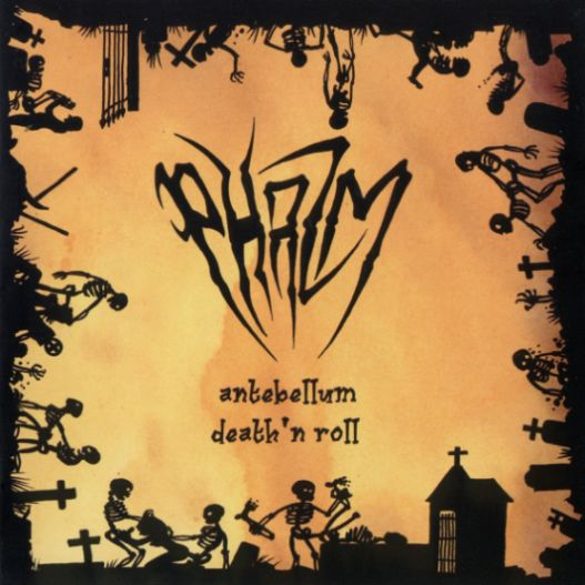 Phazm - Antebellum Death 'n Roll