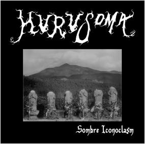 Hurusoma - Sombre Iconoclasm
