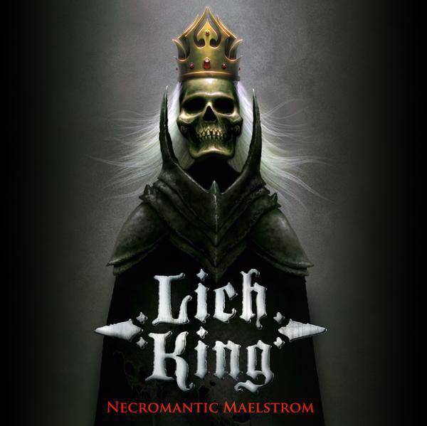 Lich King - Necromantic Maelstrom