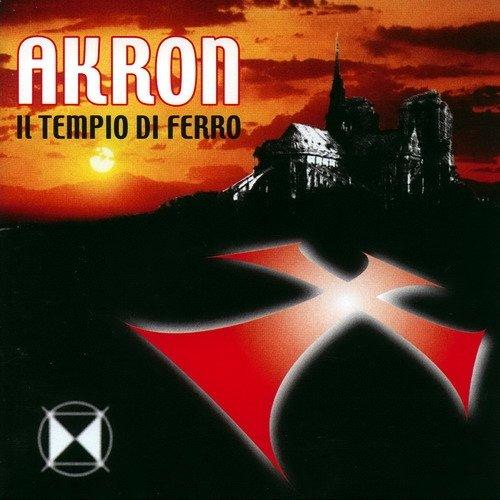 Akron - Il tempio di ferro