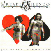 Dreaded Silence - Jet Black, Blood Red