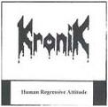 Kronik - Human Regressive Attitude