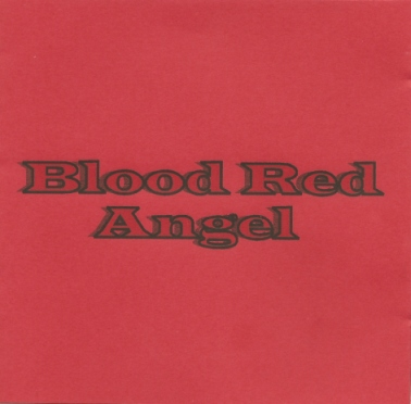 Blood Red Angel - Blood Red Angel