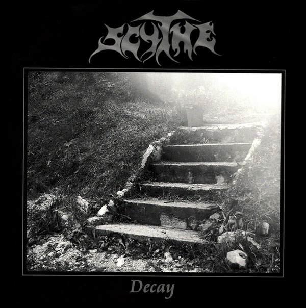 Scythe - Decay