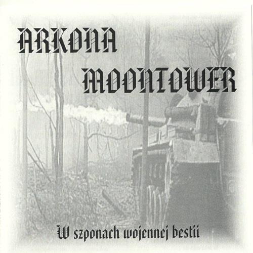 Arkona / Moontower - W szponach wojennej bestii