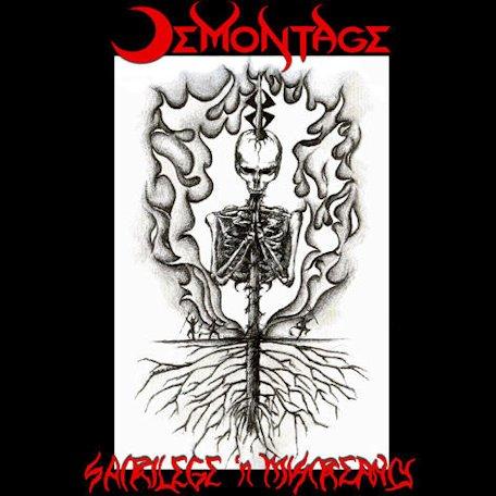 Demontage - Sacrilege 'n Miscreancy