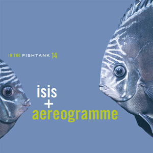Isis - In the Fishtank 14