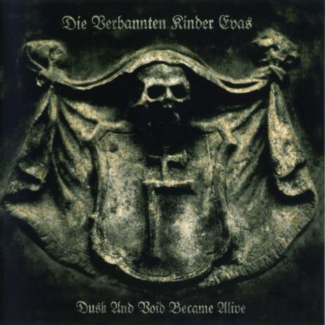 Die Verbannten Kinder Evas - Dusk and Void Became Alive