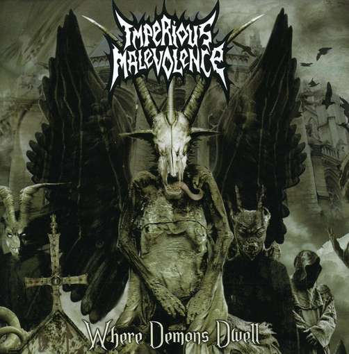 Imperious Malevolence - Where Demons Dwell