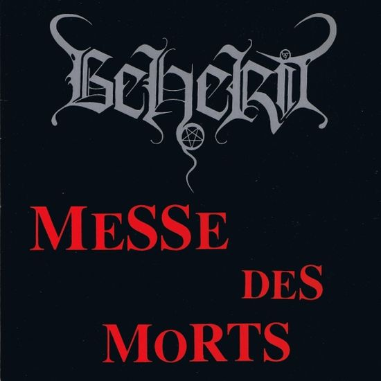 Beherit - Messe des Morts