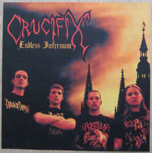 Crucifix - Endless Infernum