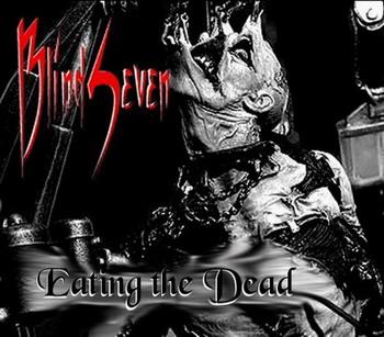 BlindSeven - Eating the Dead