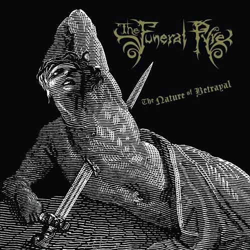 The Funeral Pyre - The Nature of Betrayal