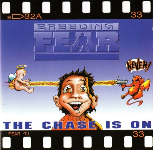 Breeding Fear - The Chase Is On