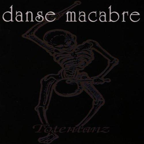 Danse Macabre - Totentanz
