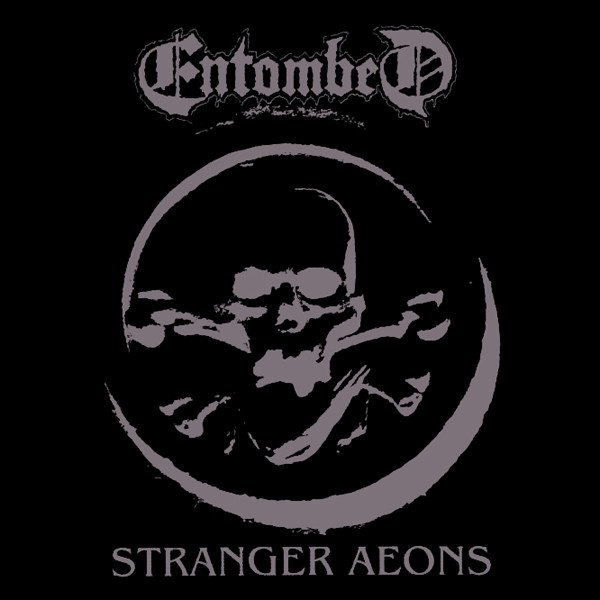 Entombed - Stranger Aeons