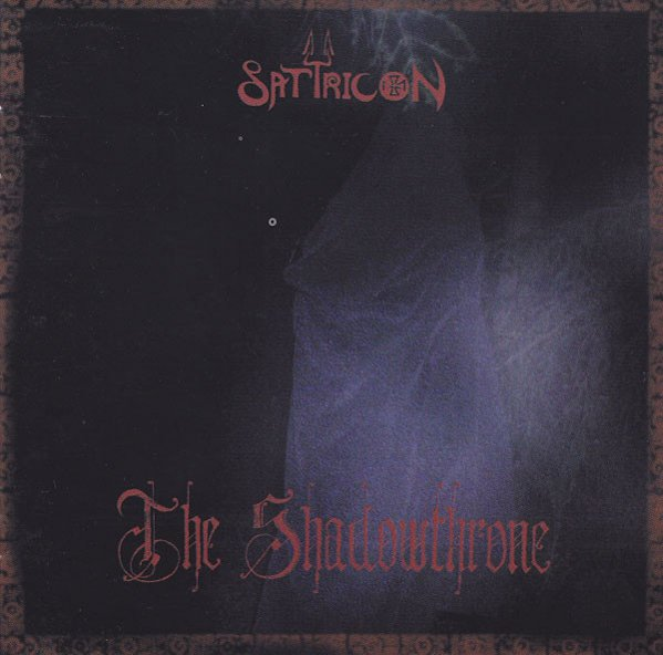 Satyricon - The Shadowthrone