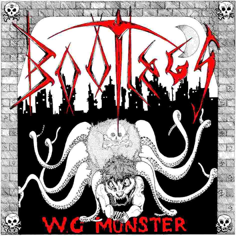 Bootlegs - W.C. Monster