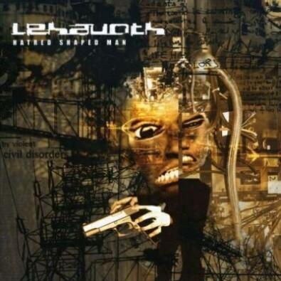 Lehavoth - Hatred Shaped Man