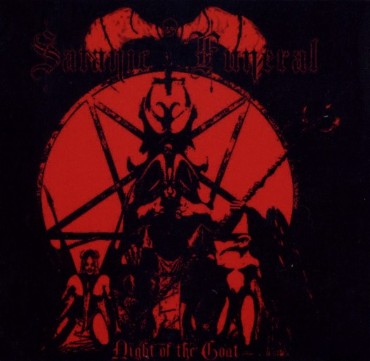 Satanic Funeral - 2006 - Night Of The Goat