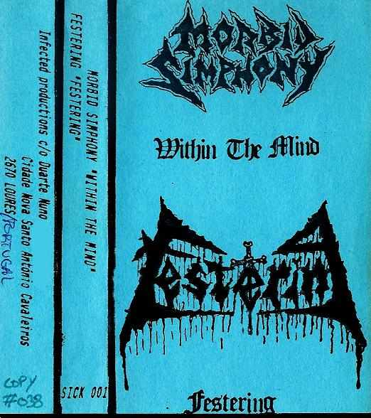 Festering / Morbid Simphony - Within the Mind / Festering