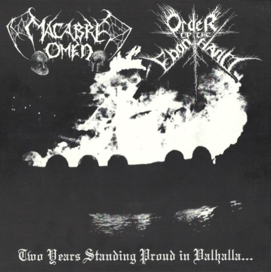 Order of the Ebon Hand / Macabre Omen - Two Years Standing Proud in Valhalla...