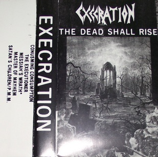 Execration - The Dead Shall Rise
