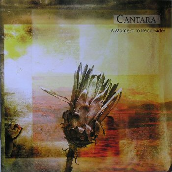 Cantara - A Moment to Reconsider