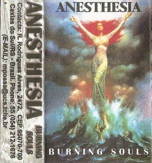 Anesthesia - Burning Souls