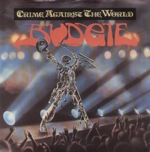 Budgie - Crime Against the World