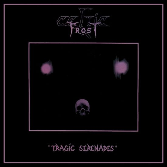 Celtic Frost - Tragic Serenades
