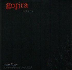 Gojira - Indians