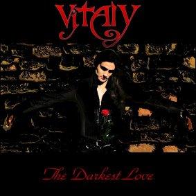 Vitaly - The Darkest Love