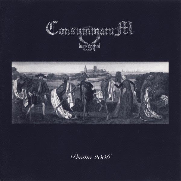 Consummatum Est - Promo 2006