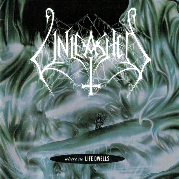 Unleashed (Swe) - Where No Life Dwells (Reissued 2001) [1991] 1318