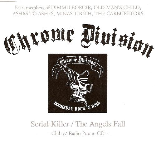 Chrome Division - Serial Killer / The Angels Fall
