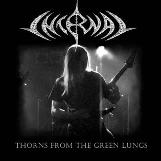 Internal Thorn - Thorns from the Green Lungs
