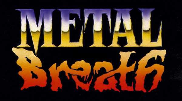 Metal Breath Production