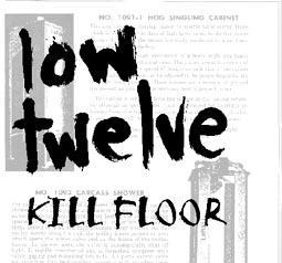 Low Twelve - Kill Floor